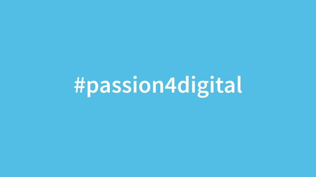 #passion4digital